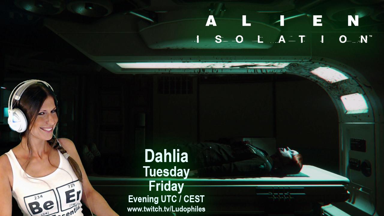 Ludophiles-Dahlia-Alien-Isolation-Twitch.